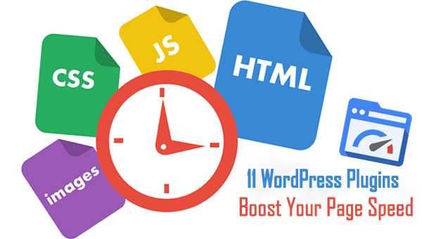 11 WordPress Plugins to Boost Your Page Speed