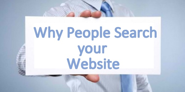 Why People Search your Website?