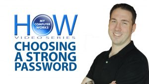 Choose a Strong Password