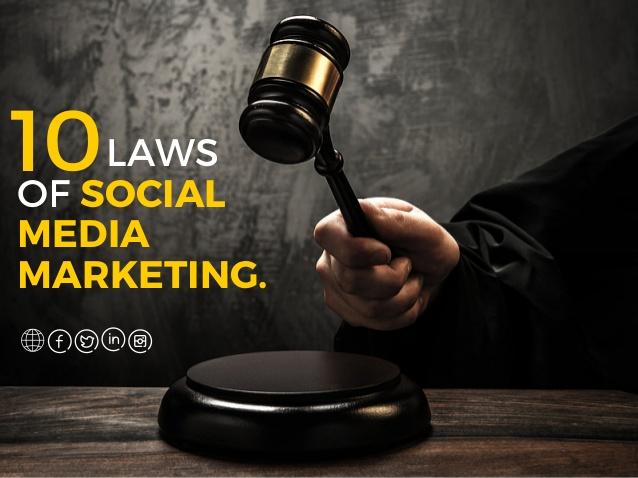 10 Laws of Social Media Marketing 2017